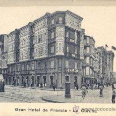 Postales: EXCELENTE TARJETA POSTAL AÑOS 10 GRAN HOTEL DE FRANCIA - CORUÑA - IMPRENTA VALLADARES. Lote 30372899
