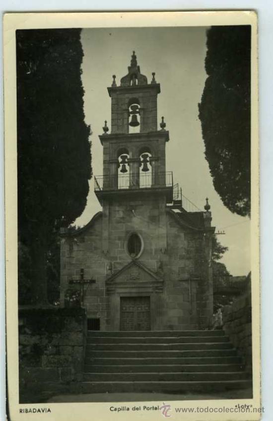 POSTAL RIBADAVIA ORENSE CAPILLA DEL PORTAL (Postales - España - Galicia Moderna (desde 1940))
