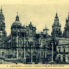 Postales: POSTAL ANTIGUA SANTIAGO CATEDRAL FACHADA NORTE E LA AZABACHERÍA. Lote 31051953