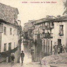 Postales: VERIN - INUNDACION DE LA CALLE MAYOR -.. Lote 45129226