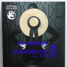 Postales: POSTALES GALICIA - ARTESANIA DE GALICIA - POSTAL (G). Lote 35662551