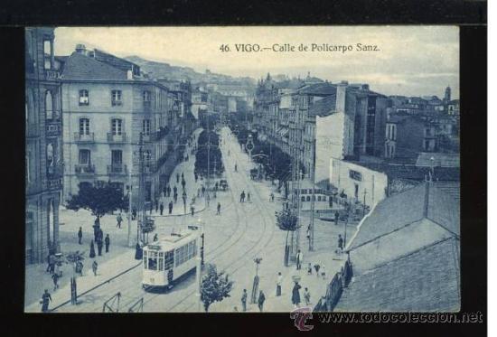 (A00790) VIGO - CALLE DE POLICARPIO SANZ - Nº46 - TRANVIA (Postales - España - Galicia Antigua (hasta 1939))