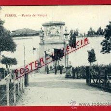 Cartes Postales: POSTAL FERROL , CORUÑA , PUERTA DEL PARQUE , ORIGINAL , P76456. Lote 36547058