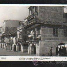 Postales: TARJ. POSTAL DE VIGO - ANTIGUOS ARCOS EN EL PUERTO DE PESCADORES. 309. L.ROISIN. Lote 37991671