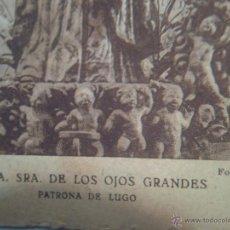 Postales: NTRA. SRA.DE LOS OJOS GRANDES-PATRONA DE LUGO-. Lote 40170717