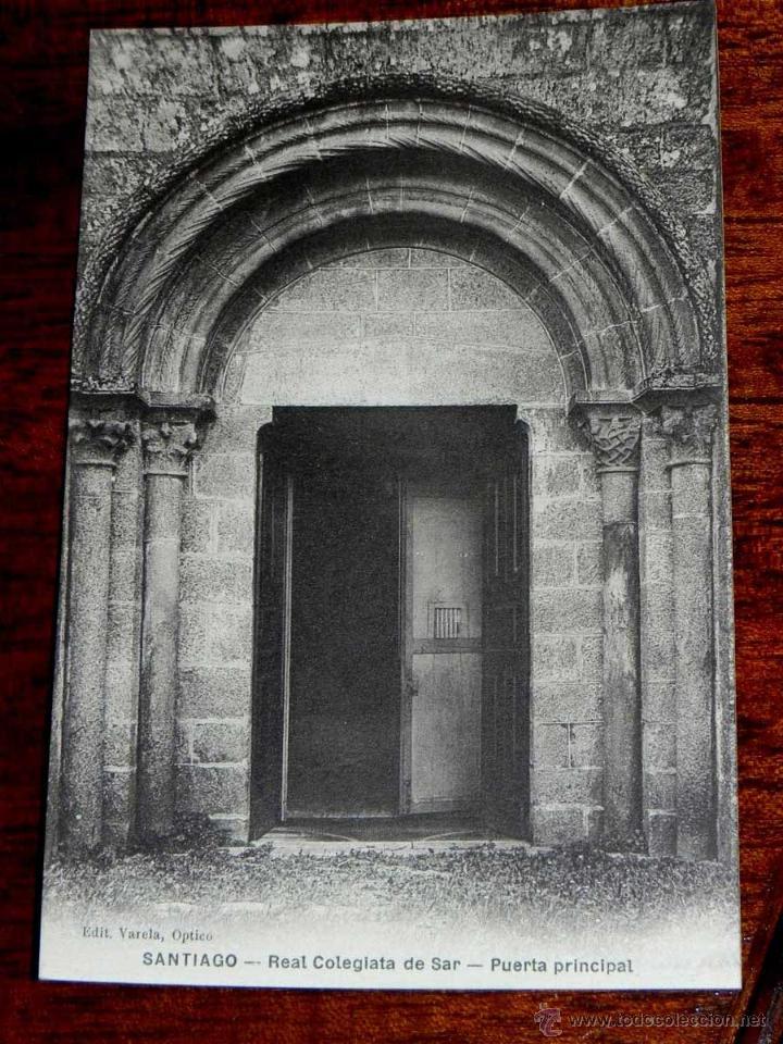 ANTIGUA POSTAL - SANTIAGO - REAL COLEGIATA DE SAR PUERTA PRINCIPAL - EDITORIAL VARELA, OPTICO - SIN (Postales - España - Galicia Antigua (hasta 1939))