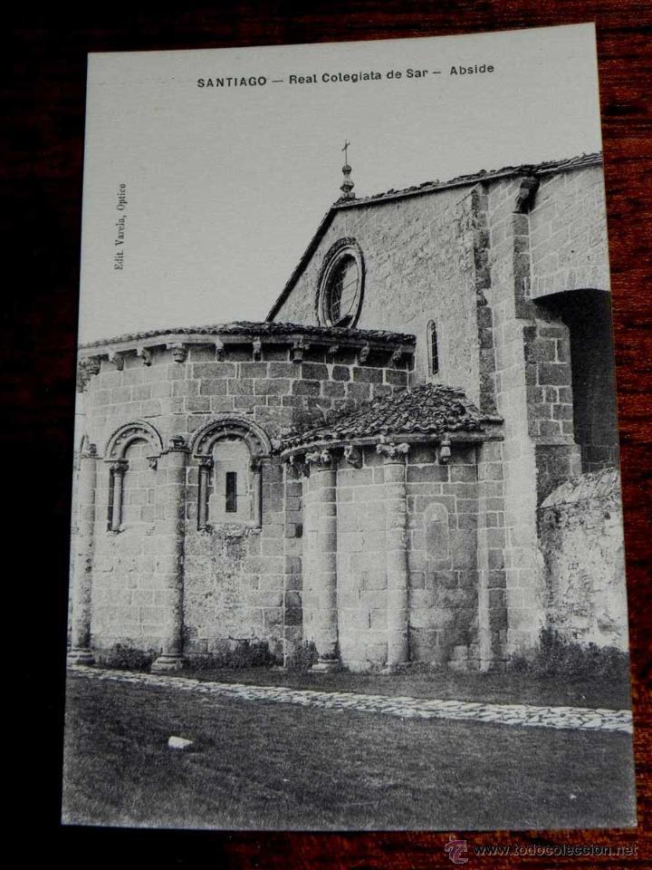 ANTIGUA POSTAL - SANTIAGO - REAL COLEGIATA DE SAR ABSIDE - EDITORIAL VARELA, OPTICO - SIN NUMERO - S (Postales - España - Galicia Antigua (hasta 1939))