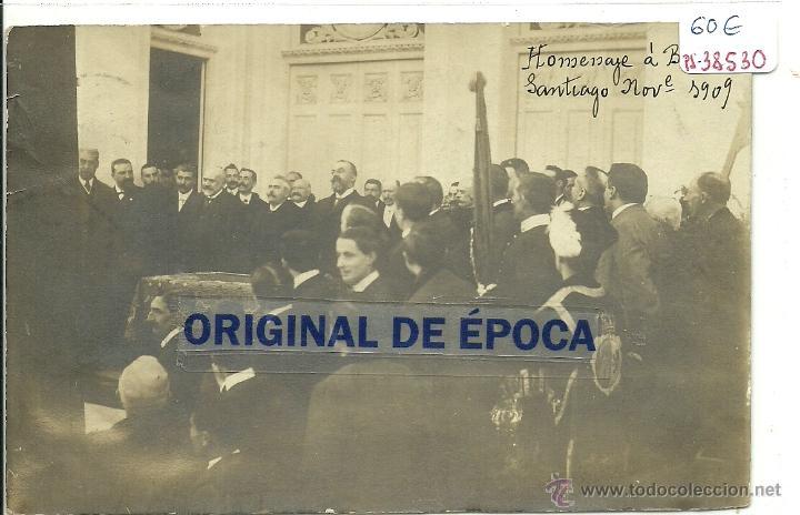 (PS-38530)POSTAL FOTOGRAFICA DE SANTIAGO-HOMENAJE A AUGUSTO GONZALEZ BESADA,NOVIEMBRE 1909 (Postales - España - Galicia Antigua (hasta 1939))