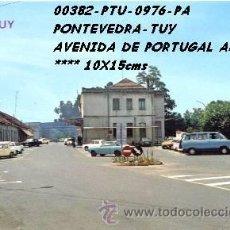 Cartes Postales: POSTAL TUY (PONTEVEDRA) AVENIDA DE PORTUGAL ADUANA PARIS Nº976/382 AÑOS 60 Y 70*. Lote 75528499