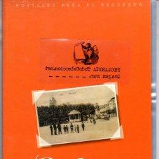Postales: COLECCION COMPLETA DE 192 TARJETAS POSTALES DE GALICIA. RECUERDOS DEL AYER. POSTAL ANTIGUAS FACSIMIL. Lote 41341276