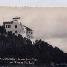 Postales: LA GUARDIA.(PONTEVEDRA).- MONTE SANTA TECLA- HOTEL PAZO DE SANTA TECLA. Lote 41721834