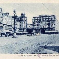 Postales: POSTAL HAE DE LA CORUÑA - CANTON GRANDE - IMPECABLE. Lote 43236542