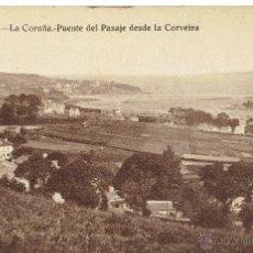 Postales: PS4830 A CORUÑA 'PUENTE DEL PASAJE DESDE LA CORVEIRA' - KALLMEYER Y GAUTIER - SIN CIRCULAR. Lote 45404496
