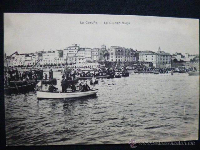 LA CORUÑA - LA CIUDAD VIEJA. (Postales - España - Galicia Antigua (hasta 1939))
