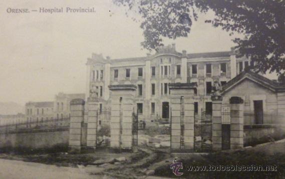 RARISIMA POSTAL DE ORENSE - OURENSE HOSPITAL PROVINCIAL COMIENZOS DEL SIGLO XX (Postales - España - Galicia Antigua (hasta 1939))