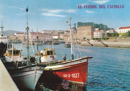 EL FERROL DEL CAUDILLO - MUELLE CONCEPCION ARENAL - BARCAS - Nº 535 - ED PARIS - AÑO 1968 - ESCRITA (Postales - España - Galicia Moderna (desde 1940))