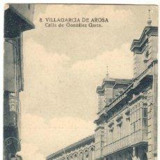 Postales: TARJETA POSTAL PONTEVEDRA. VILLAGARCIA DE AROSA. CALLE DE GONZÁLEZ GARRA.. Lote 49961392