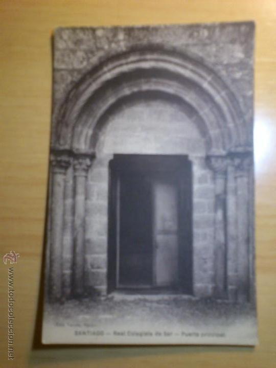 ANTIGUA POSTAL SANTIAGO - REAL COLEGIATA DE SAR - PUERTA PRINCIPAL - EDI VARELA OPTICE (Postales - España - Galicia Antigua (hasta 1939))