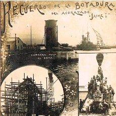 Postales: RARISIMA POSTAL FERROL CORUÑA 1911 - BOTADURA JAIME I - POSTAL RECOPILACION CONMEMORATIVA. Lote 51428365