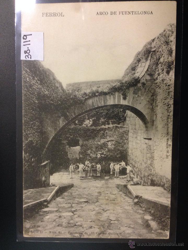 FERROL - ARCO DE FUENTELONGA - REVERSO SIN DIVIDIR - (38119) (Postales - España - Galicia Antigua (hasta 1939))