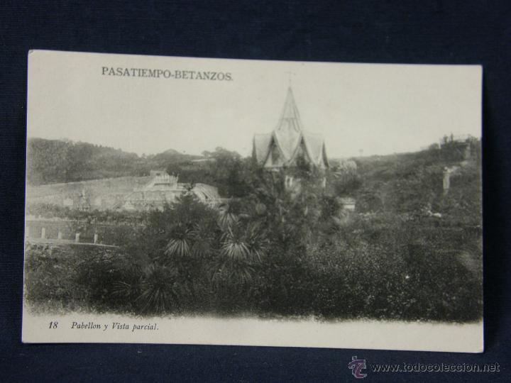 POSTAL GALICIA PASATIEMPO BETANZOS 18 PABELLON Y VISTA PARCIAL NO FOT NO EDIT (Postales - España - Galicia Antigua (hasta 1939))