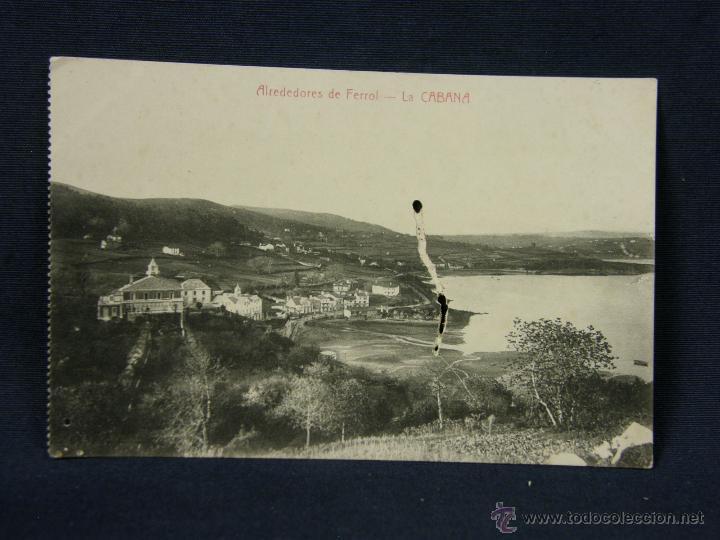 POSTAL GALICIA ALREDEDORES DE FERROL LA CABANA PAPELERIA DE EL CORREO GALLEGO (Postales - España - Galicia Antigua (hasta 1939))