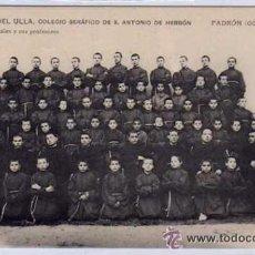 Postales: A ORILLAS DEL ULLA. COLEGIO SERÁFICO DE SAN ANTONIO DE HERBÓN. PADRON. CORUÑA.COLEGIALES Y PROFESOR. Lote 52689778