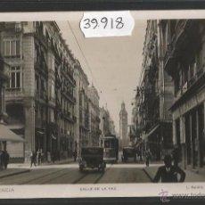 Postais: VALENCIA - 86 - TRANVIA - CALLE DE LA PAZ - FOTOGRAFICA ROISIN - (39918). Lote 53733201