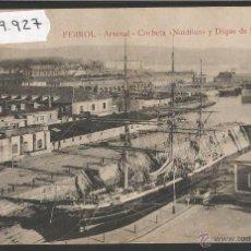 Postales: FERROL - ARSENAL - CORBETA NAUTILUS Y DIQUE DE SAN JULIAN - ED· COUCE - (39927). Lote 53733532