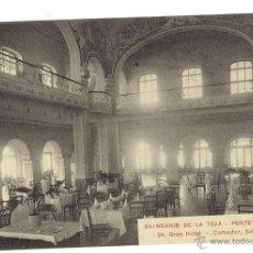 Postales: PS5946 BALNEARIO DE LA TOJA 'GRAN HOTEL - COMEDOR, SALÓN CENTRAL'. SIN CIRCULAR. PRINC. S. XX. Lote 51592355