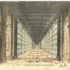 Postales: TUY, PONTEVEDRA, INTERIOR PUENTE INTERNACIONAL. EDITOR E.J.O PARIS IRUN. EL GALLO,POSTAL SIN DIVIDIR. Lote 55103138