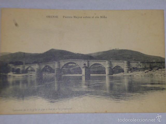 ORENSE.-PUENTE MAYOR SOBRE EL RIO MIÑO (Postales - España - Galicia Antigua (hasta 1939))