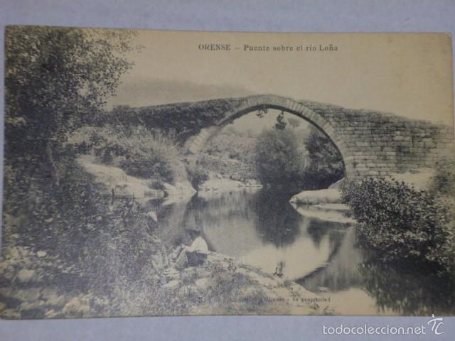 ORENSE.-PUENTE SOBRE EL RÍO LOÑA (Postales - España - Galicia Antigua (hasta 1939))