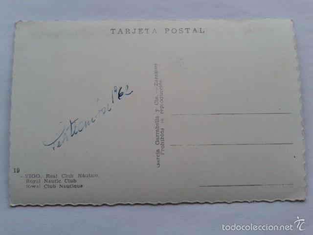 Postales: POSTAL -- VIGO - REAL CLUB NAUTICO -- PONTEVEDRA - GALICIA -- USADA -- - Foto 2 - 56863547