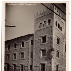 Postales: POSTAL SANTIAGO DE COMPOSTELA - HOTEL COMPOSTELA. Lote 58127683