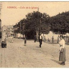 Postales: BONITA POSTAL - FERROL (LA CORUÑA) - CALLE DE LA IGLESIA . Lote 59622291