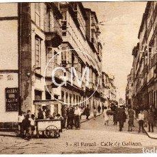 Postales: MAGNIFICA POSTAL - EL FERROL (LA CORUÑA) - CALLE DE GALIANO . Lote 64520647