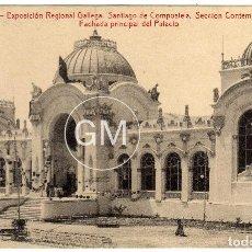 Postales: POSTAL EXPOSICION REGIONAL GALLEGA - SANTIAGO (LA CORUÑA) - SECCION CONTEMPORANEA - FACHADA PRINCIPA. Lote 64642059