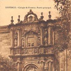 Postales: SANTIAGO.- COLEGIO DE FONSECA. PUERTA PRINCIPAL. Lote 65750078