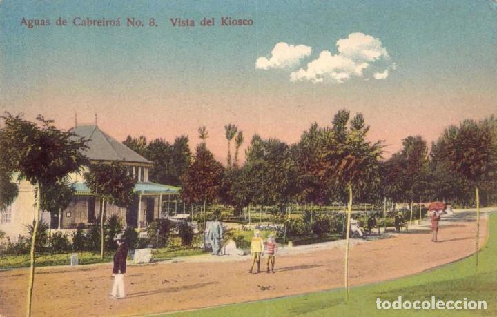 RRR POSTAL AGUAS CABREIROA 1910 VISTA DEL KIOSKO - ERNESTO VERIN - ORENSE - OURENSE - GALICIA (Postales - España - Galicia Antigua (hasta 1939))