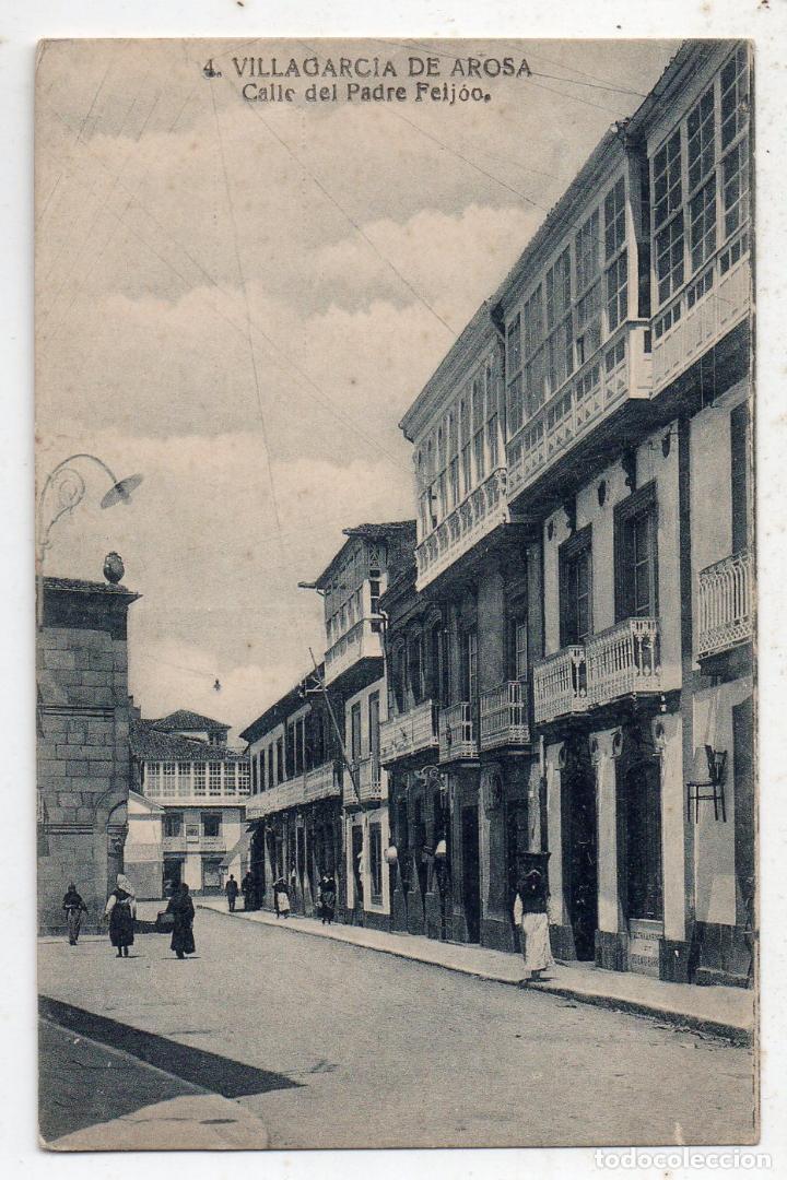 VILLAGARCÍA DE AROSA. CALLE DEL PADRE FEIJOO. (Postales - España - Galicia Antigua (hasta 1939))
