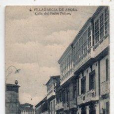 Postales: VILLAGARCÍA DE AROSA. CALLE DEL PADRE FEIJOO.. Lote 69569925