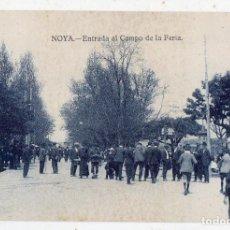 Postales: NOYA. ENTRADA AL CAMPO DE LA FERIA.. Lote 70076721