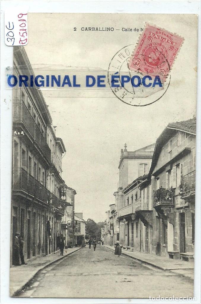 (PS-51019)POSTAL DE CARBALLINO-CALLE DE MOSQUERA (Postales - España - Galicia Antigua (hasta 1939))