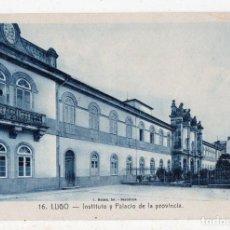 Postales: LUGO. INSTITUTO Y PALACIO DE LA PROVINCIA.. Lote 81011544