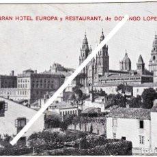 Postales: MAGNIFICA POSTAL - SANTIAGO (LA CORUÑA) - GRAN HOTEL EUROPA Y RESTAURANT DE DOMINGO LOPEZ. Lote 87177868