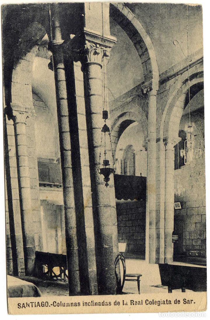 BONITA POSTAL - SANTIAGO (LA CORUÑA) - COLUMNAS INCLINADAS DE LA REAL COLEGIATA DE SAR (Postales - España - Galicia Antigua (hasta 1939))