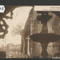 Postales: PONTEVEDRA - POSTAL - INTERIOR RUINAS DE SANTO DOMINGO - EDICION VIÑAS - VER REVERSO -(47.373). Lote 89190792
