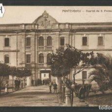Postales: PONTEVEDRA - POSTAL - CUARTEL DE S. FERNANDO - EDICION VIÑAS - VER REVERSO -(47.374). Lote 89190868