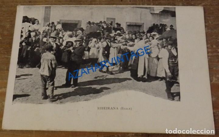 POSTAL: RIBEIRANA, BAILE. ( BAILE TIPICO DE ORENSE). SIN CIRCULAR (Postales - España - Galicia Antigua (hasta 1939))